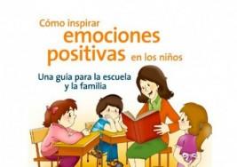 Libro recomendado: Cómo inspirar emociones positivas en los niños