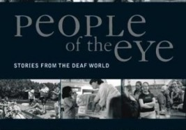 People of the Eye, Stories from the Deaf World