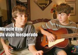 Película – Miracle Run ( Un viaje inesperado)