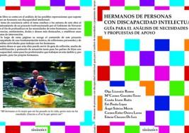 HERMANOS DE PERSONAS CON DISCAPACIDAD INTELECTUAL. Guía para el análisis de necesidades y propuestas de apoyo