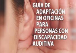 Guía de adaptación en oficinas para personas con discapacidad auditiva