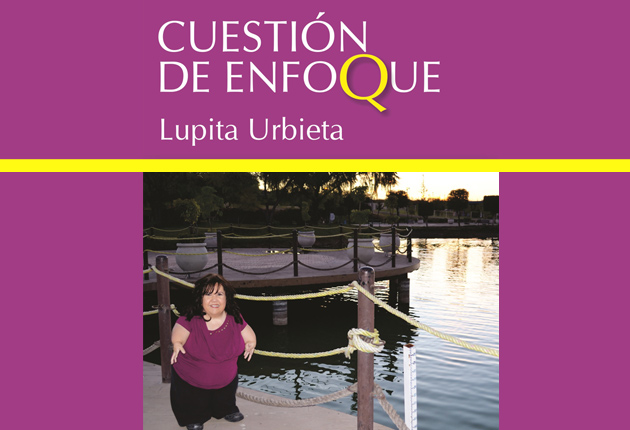 """""""Cuestión de enfoque"""", un libro de Lupita Urbieta"""