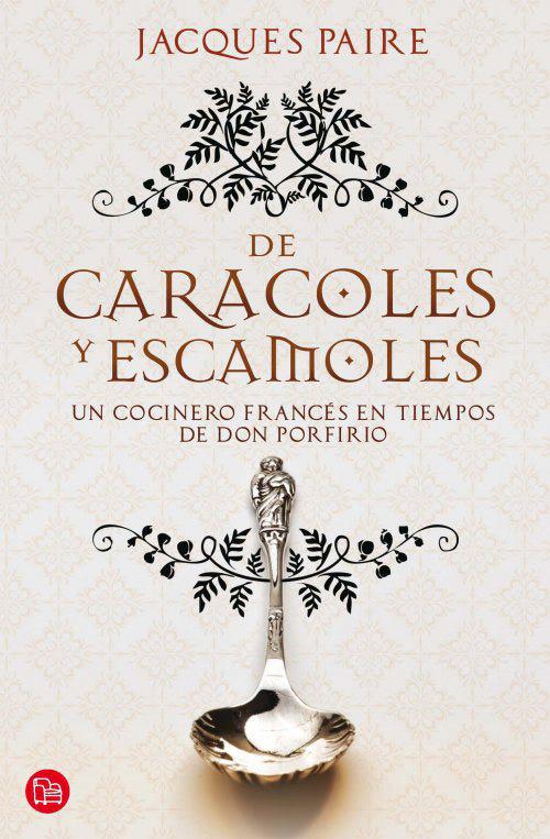 Libro - De Caracoles y Escamoles