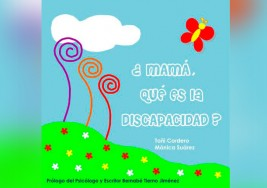 Libro: ¿Mamá, qué es la discapacidad?