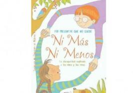 """""""Ni más ni menos"""", un cuento que explica a los niños la discapacidad"""