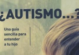 Una guia para enteder el autismo