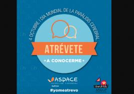 ARRANCA 'ATRÉVETE A CONOCERME', UNA CAMPAÑA PARA VISIBILIZAR LA PARÁLISIS CEREBRAL