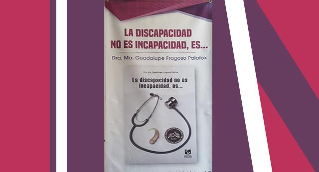 Libro: La discapacidad no es incapacidad, es…