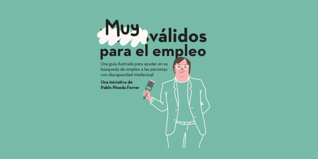 Pablo Pineda crea una guía para ayudar a encontrar un empleo